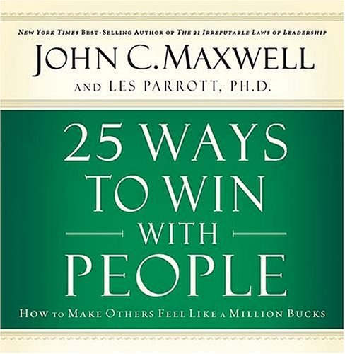 BOOK: 25 Ways to Win with People