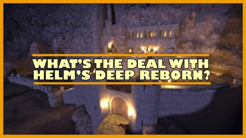 What's the deal with Helm's Deep Reborn The most malicious mod on the workshop