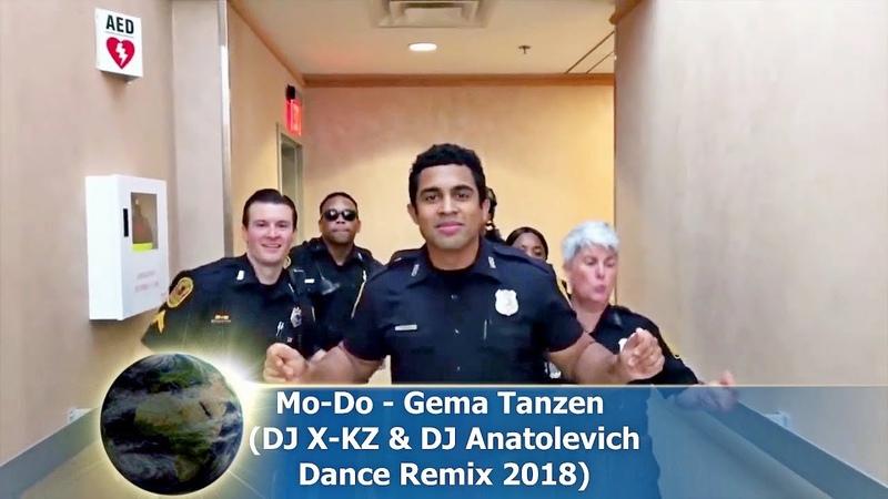 Mo Do Gema Tanzen DJ X KZ DJ Anatolevich Dance Remix 2018