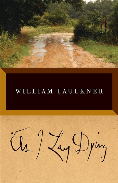 As I Lay Dying Full Text WILLIAM FAULKNER - Copy