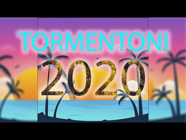 TORMENTONI DELL'ESTATE 2020 la migliore musica italiana playlist 2020