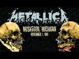 Metallica Live in Muskegon, Michigan (November 1, 1991)