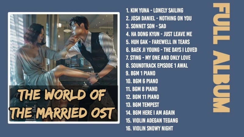 FULL ALBUM The World of The Married OST Instrumental Judul OST The World of The Married