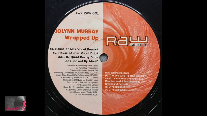 Jolynn Murray – Wrapped Up (House Of Jazz Vocal Dub)
