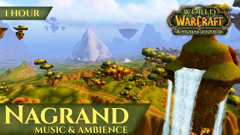 Nagrand Outland - Music Ambience (World of Warcraft The Burning Crusade aka TBC)