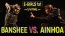 Banshee vs. Ainhoa | E-Girls 1x1 1/4 @ MoveProve International 2018