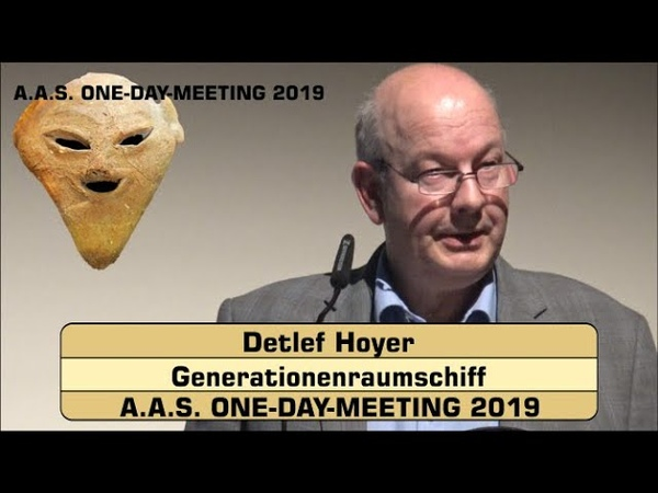 Generationenraumschiff Detlef Hoyer A A S ONE DAY MEETING 2019