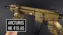 КОНКУРЕНТ VFC? ARCTURUS HK 416 A5. ОБЗОР.