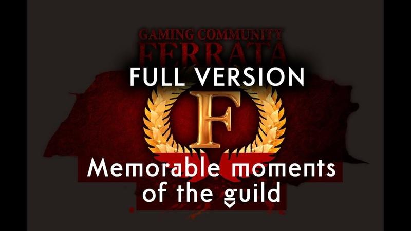 FERRATA Memorable moments of the guild