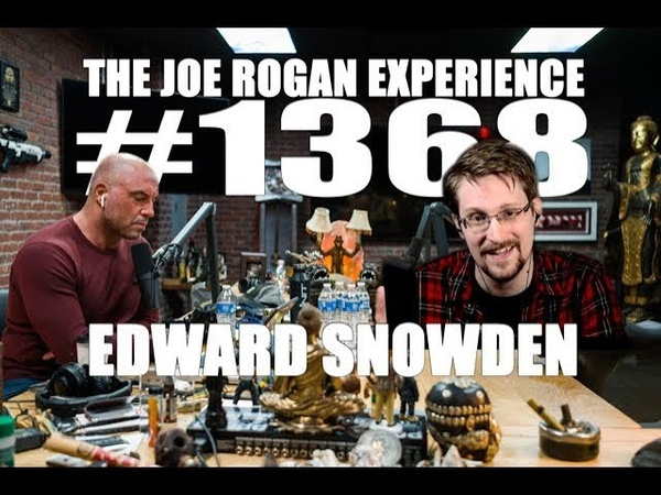Joe Rogan Experience 1368 - Edward Snowden