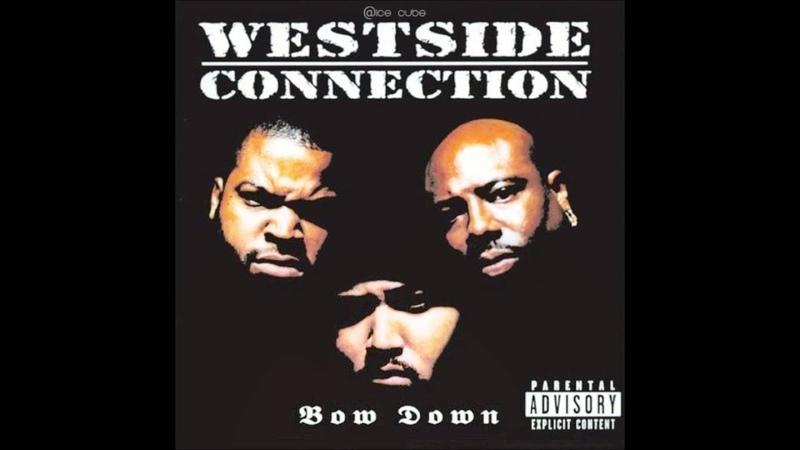 11 Westside connection Westward Ho