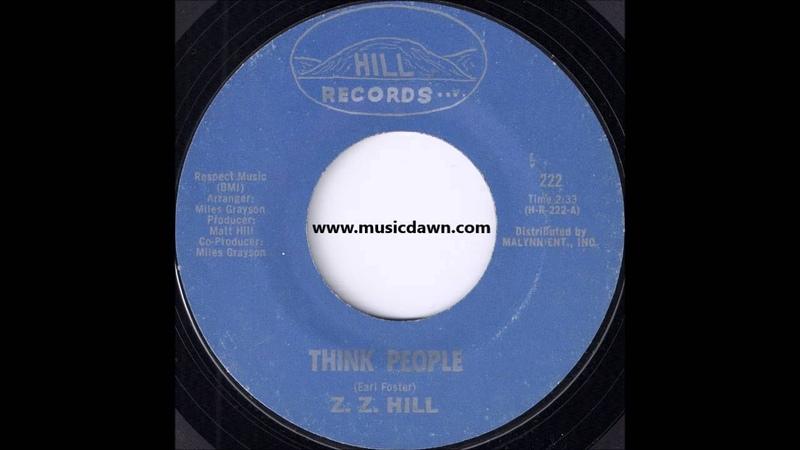 Z Z Hill Think People Hill Records '1971 Soul Funk 45