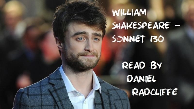 William Shakespeare - Sonnet 130 (read by Daniel Radcliffe)