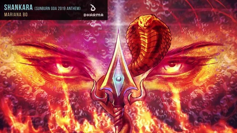 Mariana Bo - Shankara [Sunburn Goa 2019 Anthem]