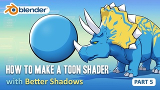Toon Shader Tutorial - Part 5 - How to Get Better Shadows (Blender 2.8/EEVEE)