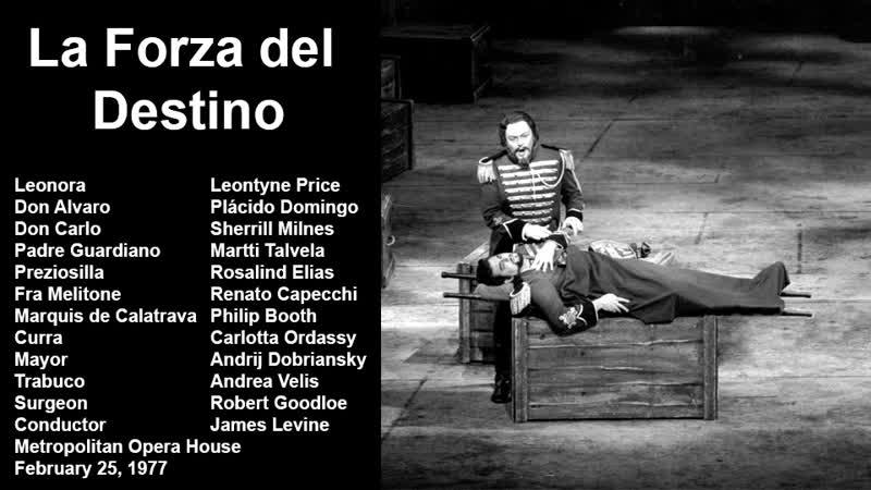 La Forza del Destino - Plácido Domingo, Sherrill Milnes, Price, Talvela, Levine, MET 1977