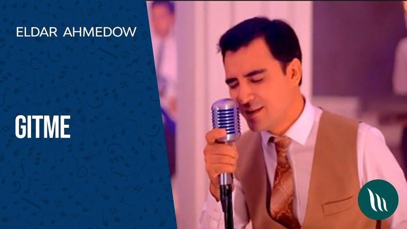 Eldar Ahmedow Gitme 2018 Konsert
