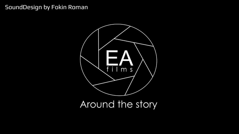 Showreel made by EA Films SoundDesign by Fokin Roman
