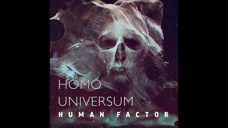 Human Factor Homo Universum Full Album 2016
