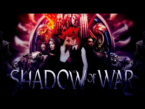 ♡Няшный Обзор♡ ≼Middle earth: Shadow of War≽