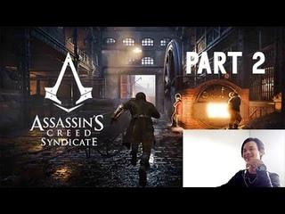 Assassin's Creed Syndicate Part 2 | CIRI ORANG GAK PUNYA HOBI WKWK 😆😂😃