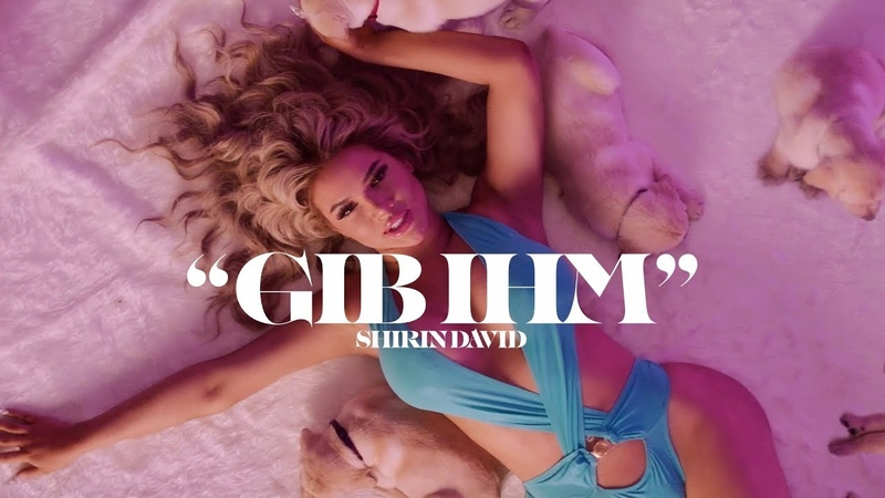 SHIRIN DAVID - Gib ihm [Official Video]