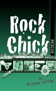 Rock Chick Rescue (Rock Chick #2)