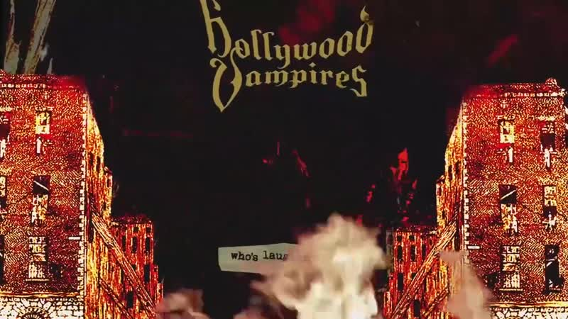 Hollywood Vampires - Who's Laughing Now
