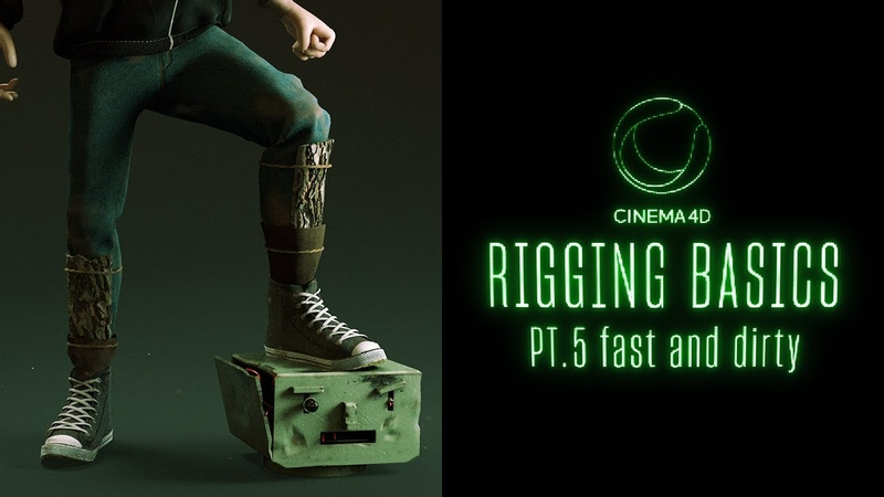 Cinema 4D Rigging BASICS Part 5 | Fast and Dirty