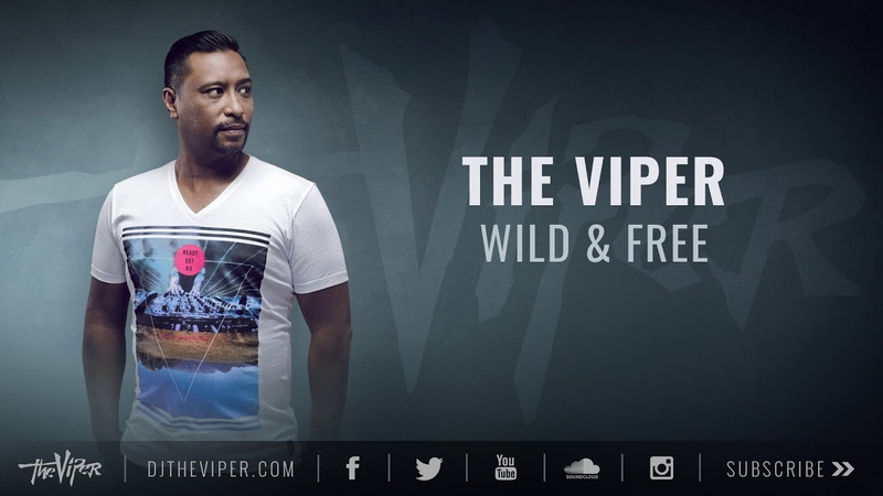 The Viper - Wild Free (Official Free Festival 2019 Freestyle Anthem)