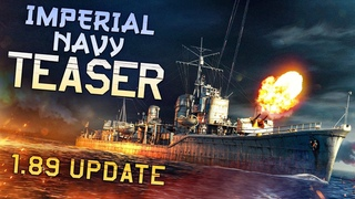 Imperial Navy Teaser / War Thunder 1.89