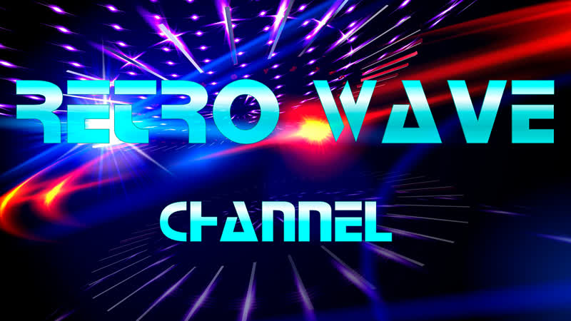 RETRO WAVE CHANNEL
