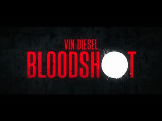 BLOODSHOT - Official Trailer (HD) #1 / #VinDiesel #ВинДизель