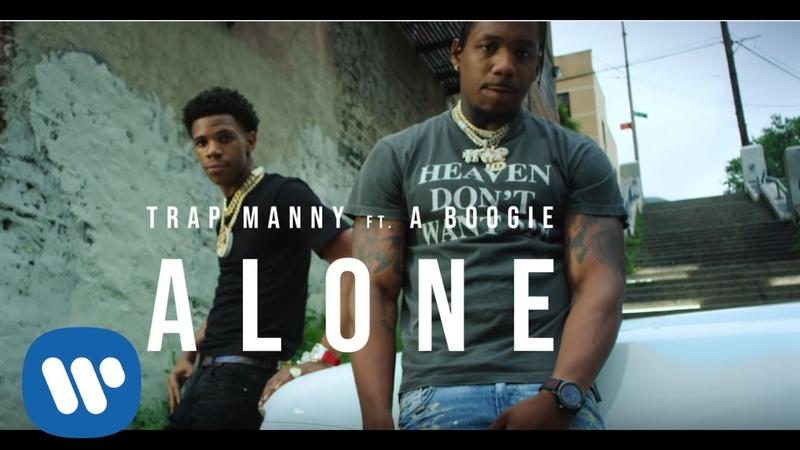 Trap Manny ALONE feat A Boogie Wit da Hoodie