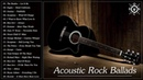 Acoustic Rock Ballads | Best Rock Ballads Of All Time