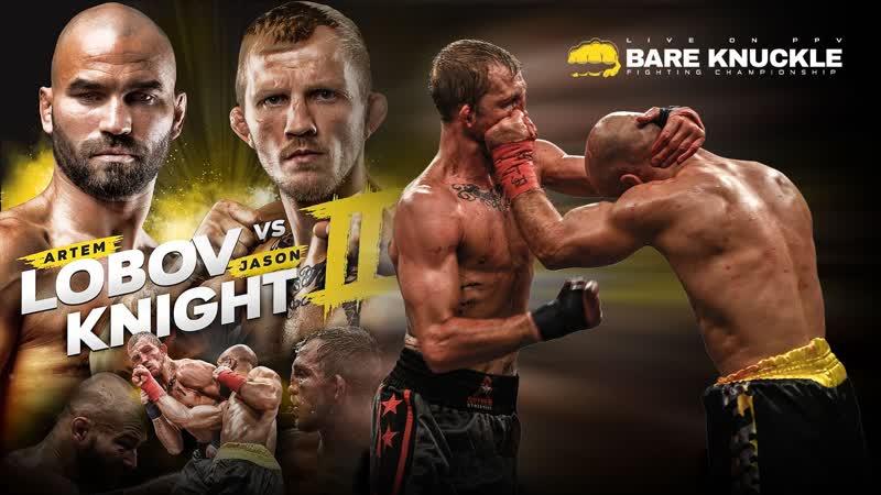 Artem Lobov vs Jason Knight Bare Knuckle FC 5