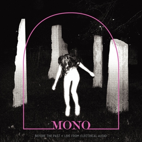 Mono - Before The Past • Live From Electrical Audio (EP)