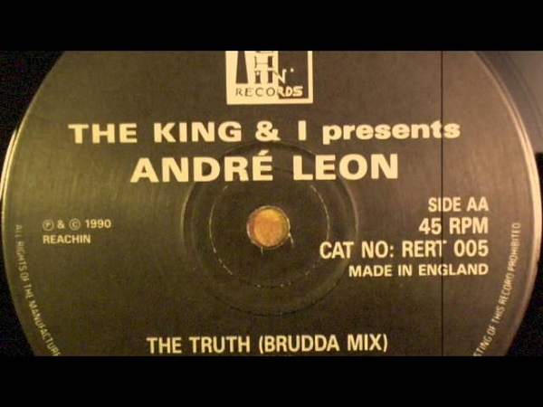 The King I Present André Leon ‎ The Truth Brudda's Mix