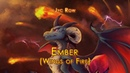 Jyc Row - Ember (Wings of Fire)