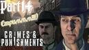 Sherlock Holmes Crimes Punishments ➤Ложное обвинение ➤Прогулка в лунном свете.Часть1 14