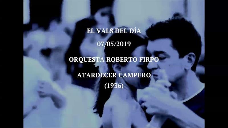 Orquesta Roberto Firpo Atardecer Campero 1936
