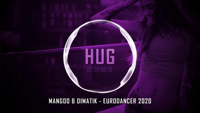 Mangoo Dimatik - Eurodancer 2020