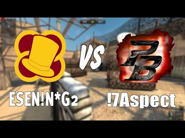 ESEN!N*G2 vs !7Aspect | Поинт бланк кв | Буря в пустыне