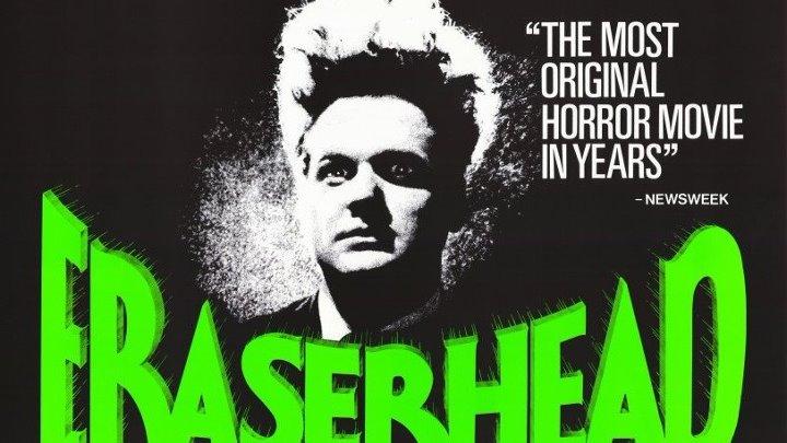 Голова ластик 1977 ᴴᴰ 18 Арт хаус Драма Ужасы Фантастика Фэнтези Авангард и Сюрреализм