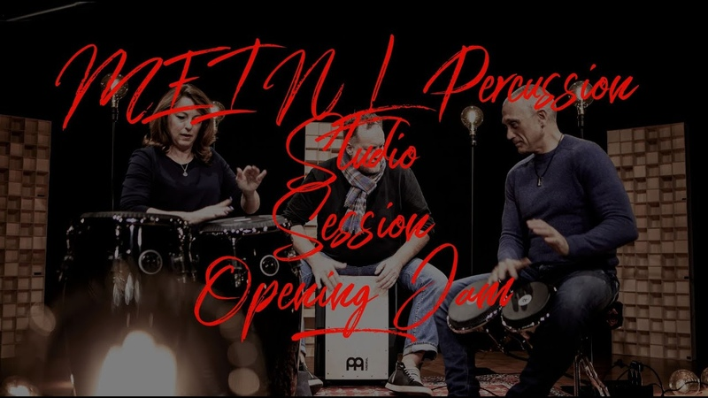 MEINL Percussion - Studio Session Opening Jam / Stephan Maass, Teena Lyle, José J. Cortijo
