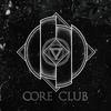 CORE CLUB | Metalcore | Deathcore | Hardcore