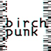 birchpunk
