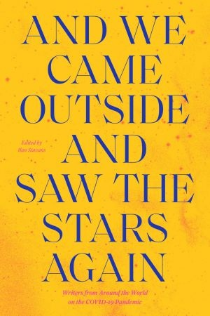 And We Came Outside and Saw the Stars Again - Ilan Stavans
