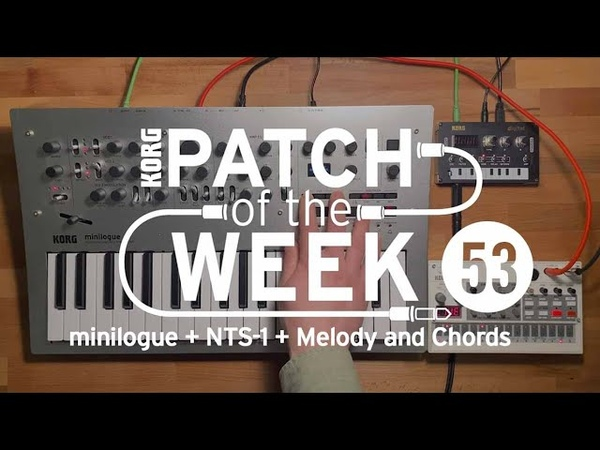 Patch of the Week 53: minilogue NTS-1 Melody and Chords
