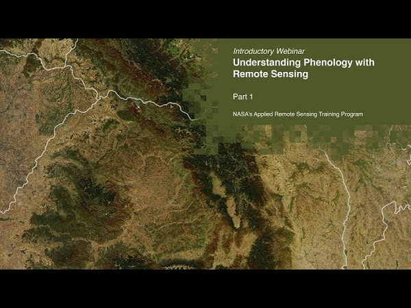 NASA ARSET Overview of Phenology and Remote Sensing, Part 13